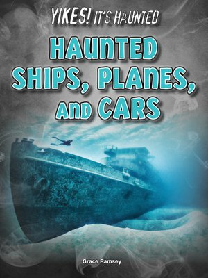 cover image of Haunted Ships, Planes, and Cars