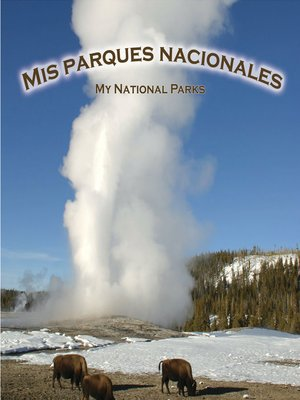 cover image of Mis Paraques Nacionales (My National Parks)