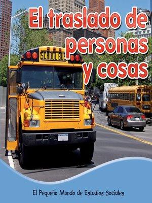 cover image of El traslado de personas y cosas