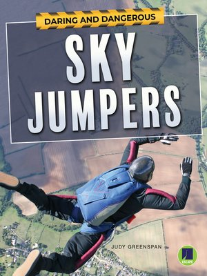 cover image of Daring and Dangerous Sky Jumpers, Grades 4 - 8