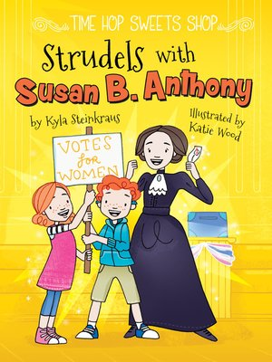 cover image of Strudels with Susan B. Anthony