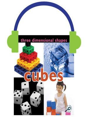 cover image of Three Dimensional Shapes: Cubes