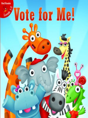 cover image of Vote For Me!