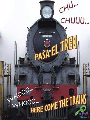 cover image of CHU…CHUU…Pasa el tren (WHOOO, WHOOO…Here Come the Train)