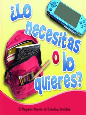 cover image of ¿Lo necesitas o lo quieres?