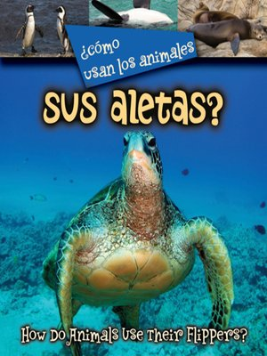 cover image of ¿Cómo usan los animales sus aletas? (How Do Animals Use Their Flippers?)