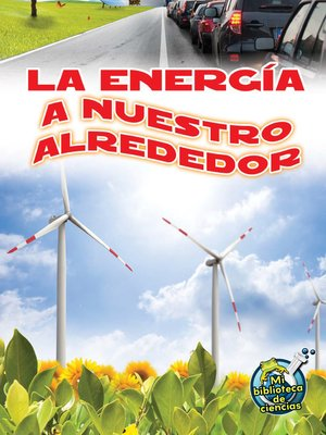 cover image of La energía a nuestro alrededor (Energy All Around)