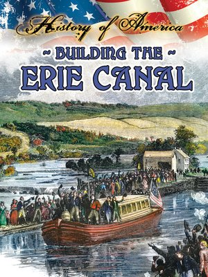 cover image of Building the Erie Canal