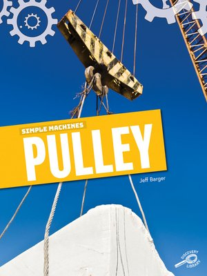 cover image of Simple Machines Pulley