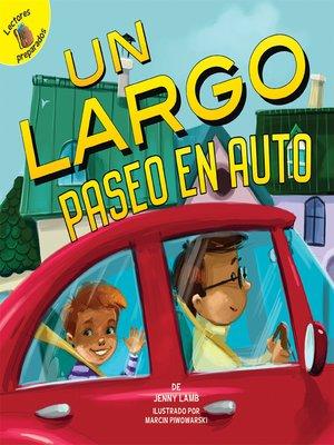 cover image of Un largo paseo en auto (A Long Car Ride)