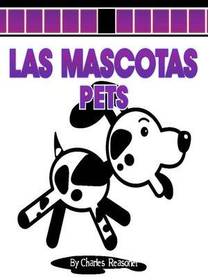 cover image of Las mascotas (Pets)