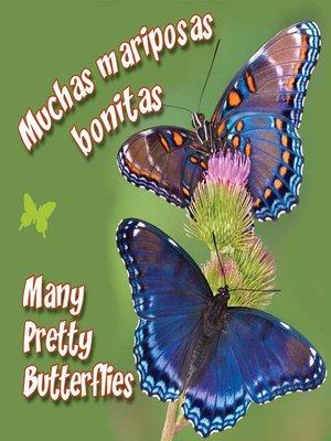 cover image of Muchas Mariposas Bonitas (Many Pretty Butterflies)