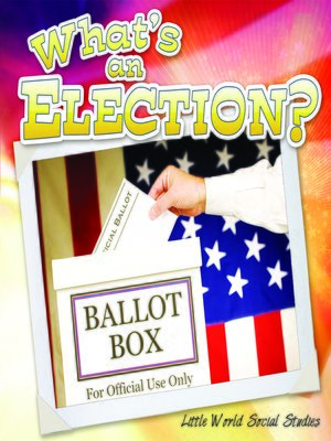 cover image of What's an Election?