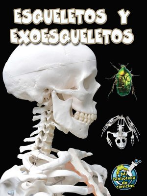 cover image of Esqueletos y exoesqueletos (Skeletons and Exoskeletons)