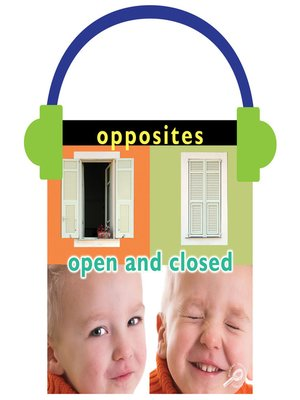 cover image of Opposites: Open and Closed