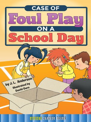 cover image of Case of Foul Play on a School Day