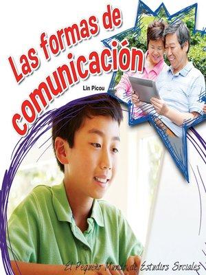 cover image of Las formas de comunicación