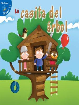 cover image of La casita del árbol