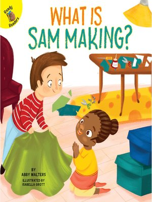 cover image of What is Sam Making?