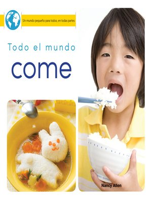 cover image of Todo el mundo come