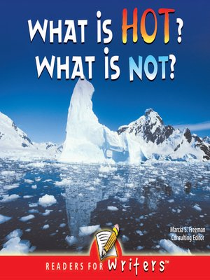 cover image of What Is Hot? What Is Not?