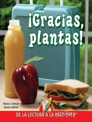 cover image of Gracias, Plantas (Thank You, Plants) (Spanish-Readers for Writers-Early)