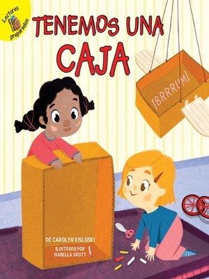 cover image of Tenemos una caja (We Have a Box)