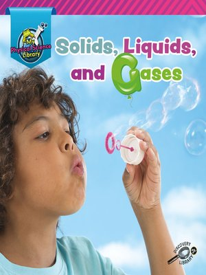 cover image of Solids, Liquids, and Gases