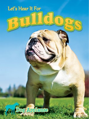 cover image of Let's Hear It for Bulldogs