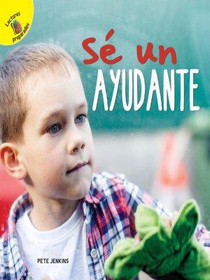 cover image of Sé un ayudante, Grades PK - 2