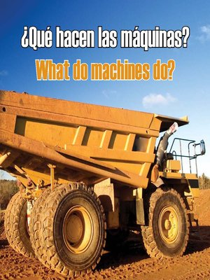 cover image of ¿Qué hacen las máquinas? (What Do Machines Do?)