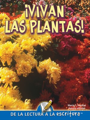 cover image of Vivan Las Plantas (Hurray For Plants) (Spanish-Readers for Writers-Fluent)