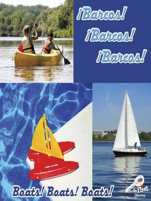 cover image of ¡Barcos! ¡Barcos! ¡Barcos! (Boats! Boats! Boats!)
