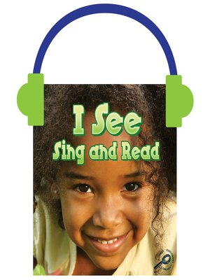 cover image of I See Sing and Read
