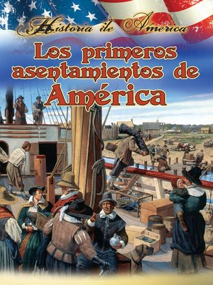 cover image of Los Primeros Asentamientos De América (America's First Settlements)