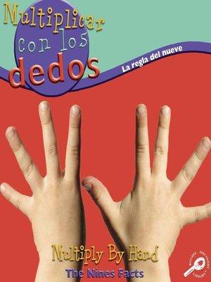 cover image of Multiplicar con los dedos