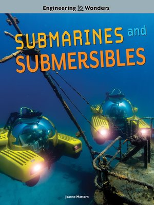cover image of Engineering Wonders Submarines and Submersibles