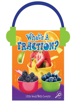 cover image of What's a Fraction?