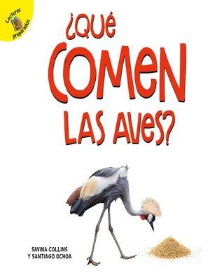 cover image of ¿Qué comen las aves?