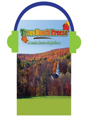 cover image of Trees Don't Freeze