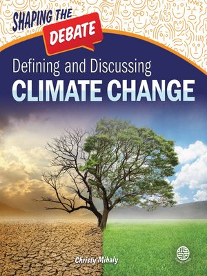 cover image of Defining and Discussing Climate Change