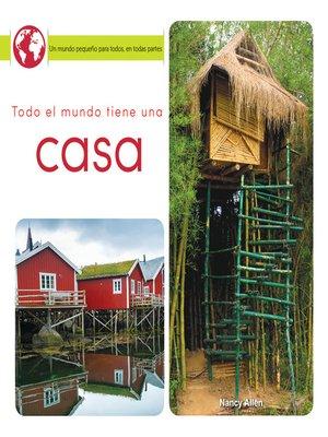 cover image of Todo el mundo tiene una casa (Everyone Has a Home)