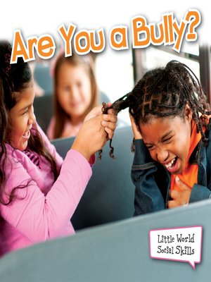 cover image of Are You a Bully?