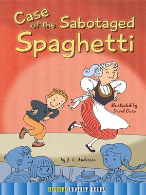 cover image of Case of the Sabotaged Spaghetti