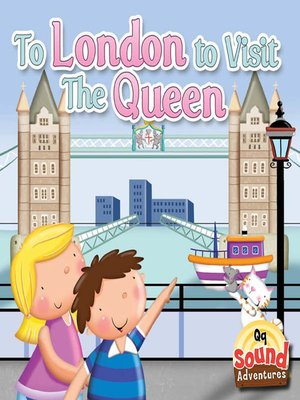 cover image of To London to Visit the Queen