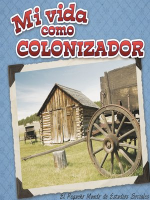 cover image of Mi vida como colonizador