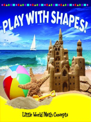 cover image of Play with Shapes!