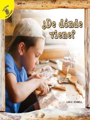 cover image of Me Pregunto (I Wonder) ¿De dónde viene?, Grades PK - 2