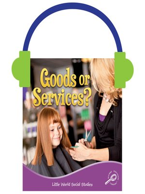 cover image of Goods or Services?