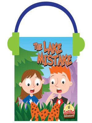 cover image of The Lake Mistake